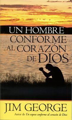 UN HOMBRE CONFORME AL CORAZÓN DE DIOS