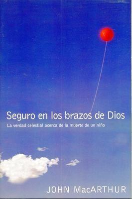 SEGURO EN LOS BRAZOS DE DIOS