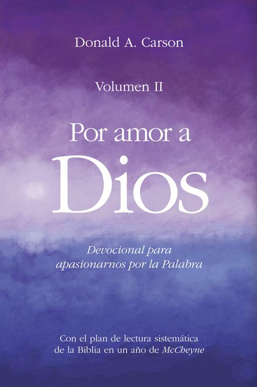 POR AMOR A DIOS- VOLUMEN II