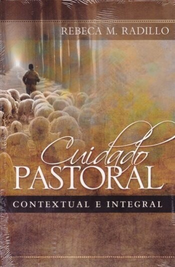 CUIDADO PASTORAL- CONTEXTUAL E INTEGRAL