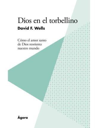 DIOS EN EL TORBELLINO