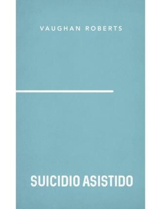 SUICIDIO ASISTIDO