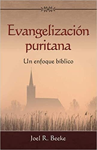 EVANGELIZACIÓN PURITANA