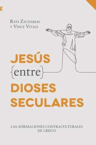 JESÚS ENTRE DIOSES SECULARES