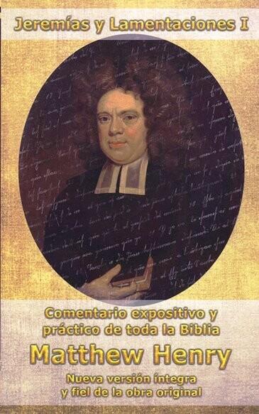 COMENTARIO JEREMÍAS Y LAMENTACIONES I MATTHEW HENRY