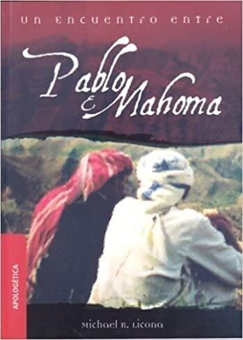 UN ENCUENTRO ENTRE PABLO Y MAHOMA