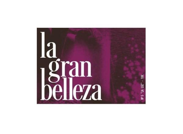 "La Gran Belleza nº 5 ""La Luz"""