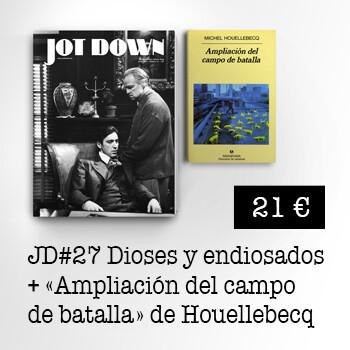 Jot Down nº27 Dioses y endiosados + Ampliación del campo de batalla