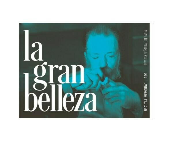 """La Gran Belleza nº 7  """"La Memoria"""""""