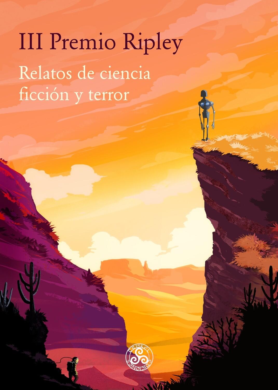 III Premio Ripley: Relatos de Ciencia Ficción y Terror