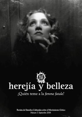 Herejía Y Belleza   nº7 ¿Quién teme a la femme fatale?