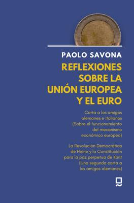 Reflexiones sobre la Unión Europea y el Euro