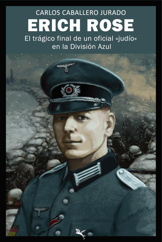 El trágico final de un oficial «judío»  en la División Azul