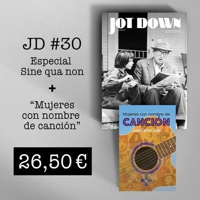 Jot Down nº 30 «Sine qua non» + Mujeres con nombre de canción
