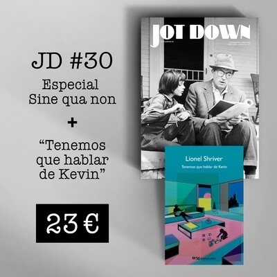 Jot Down nº 30 «Sine qua non» + Tenemos que hablar de Kevin
