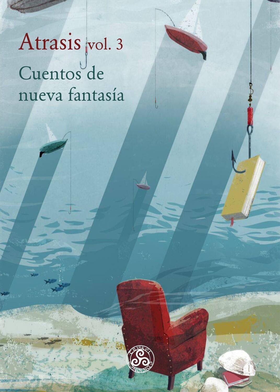 Atrasis volumen 3 , Cuentos de Fantasía