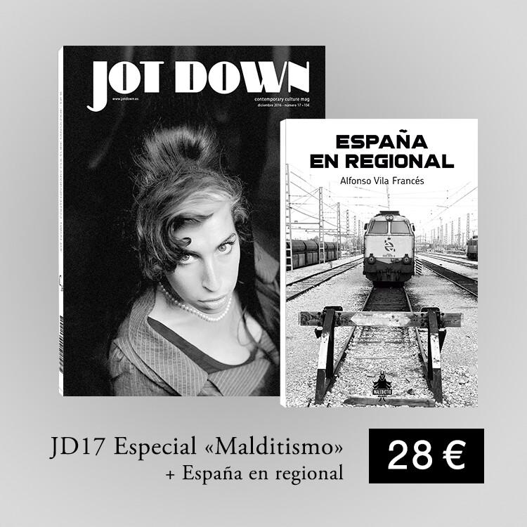 Jot Down nº 17 MALDITISMO + España en regional