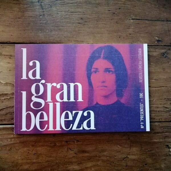 """La Gran Belleza nº 9  """"PRESENTES"""""""