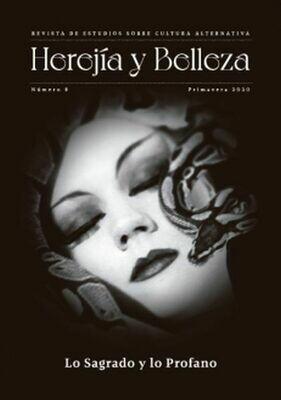 Herejía y Belleza    nº 8  «Lo Sagrado y  Lo Profano»