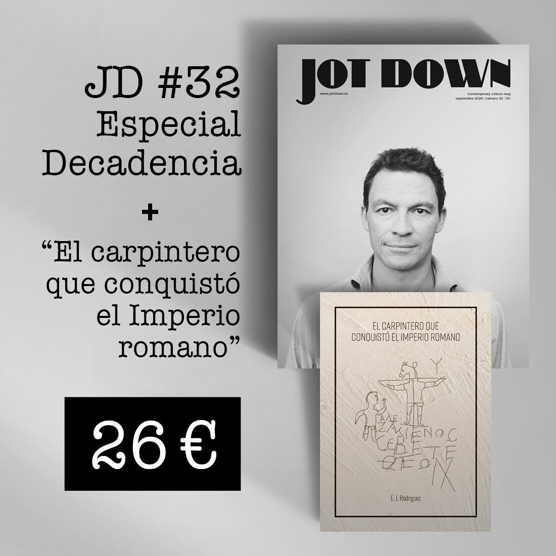 Jot Down nº 32 «Decadencia» + El carpintero que conquistó el Imperio romano