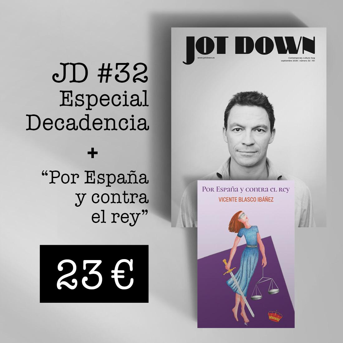Jot Down nº 32 «Decadencia» + Por España y contra el rey