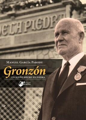 Gronzón: un sueño hecho en piedra
