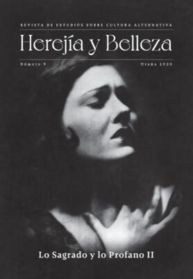 Herejía y Belleza    nº 9  «Lo Sagrado y  Lo Profano II»