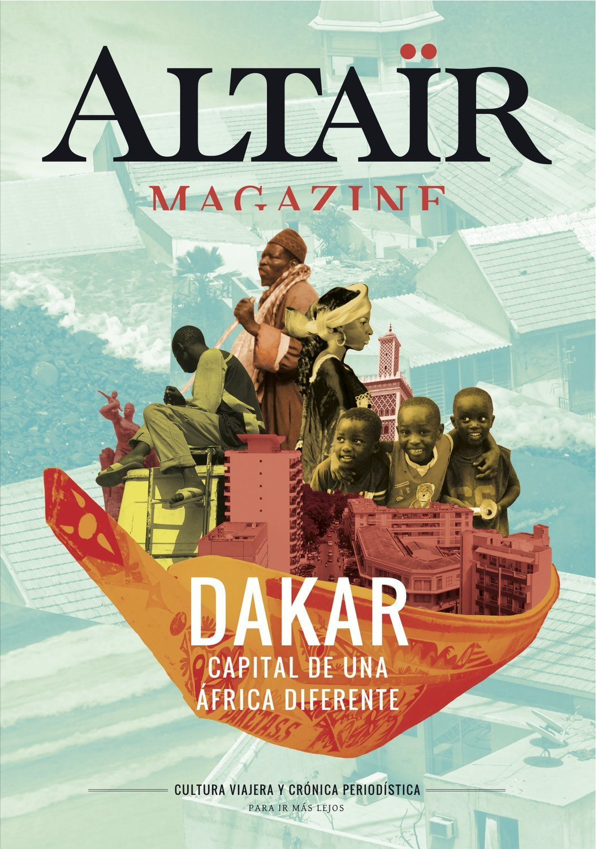 Altaïr Magazine #2 Dakar. Capital de una África diferente