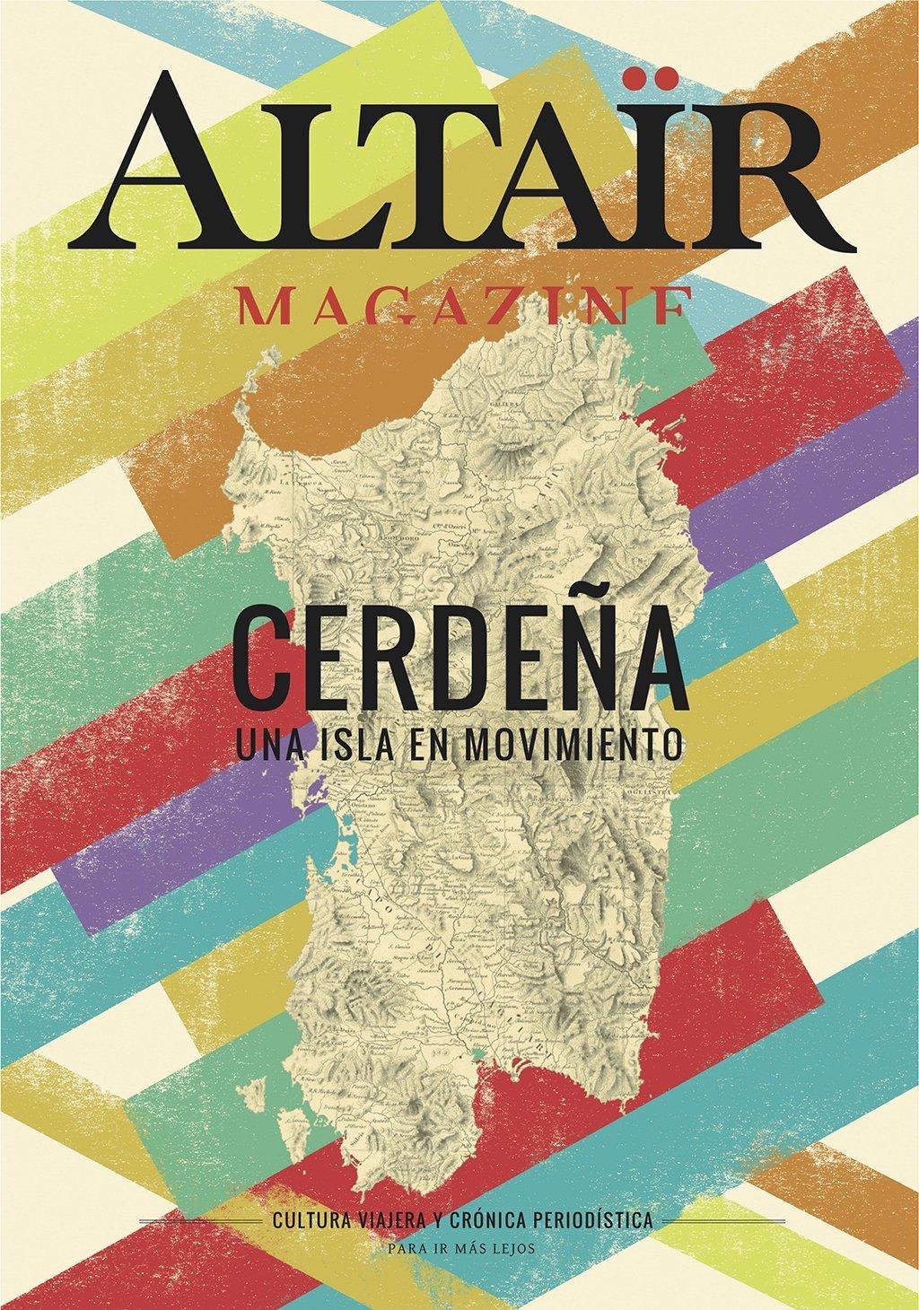 Altaïr Magazine #1 Cerdeña. Una isla en movimiento