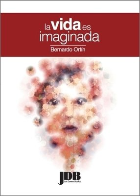 La vida es imaginada (v.digital)