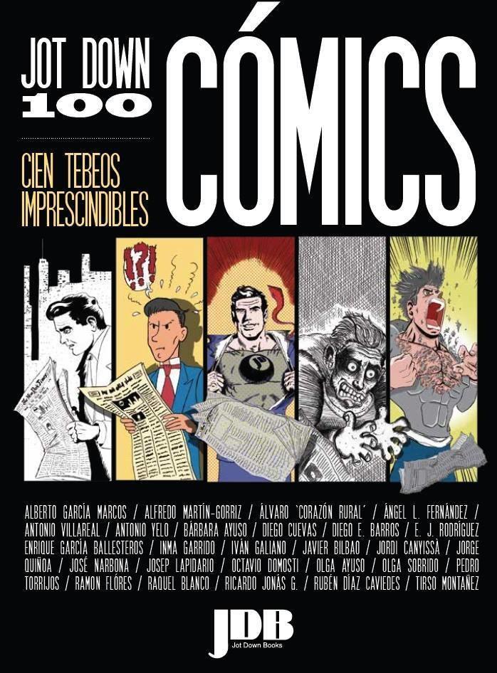 Jot Down 100: Cómics (Libro + ebook)