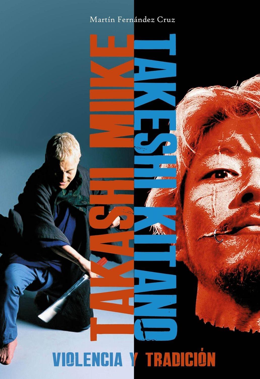 Miike y Kitano: violencia y tradición