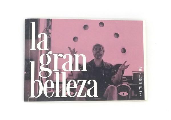 """La Gran Belleza Nº 3 """"El Juego"""""""