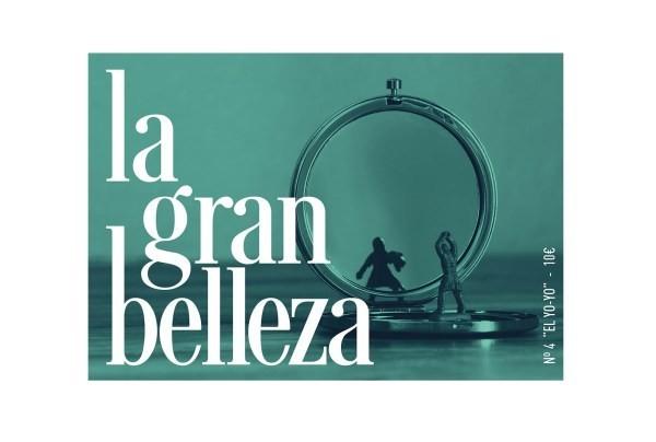 """La Gran Belleza Nº 4 """"El Yo-Yo"""""""