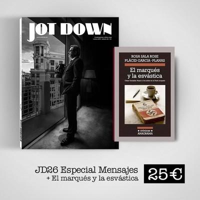 Jot Down nº26 Mensajes + El marqués y la esvástica
