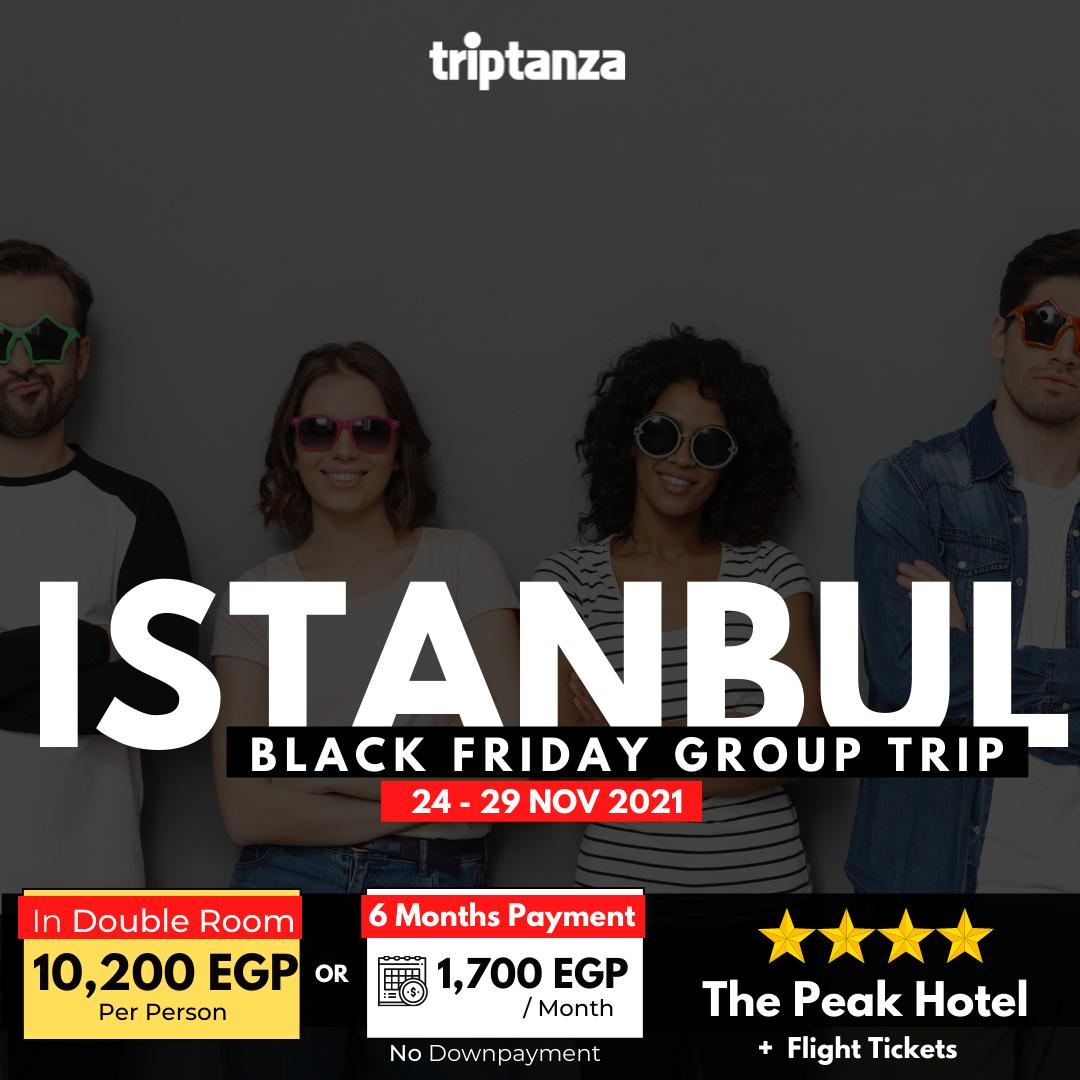 BlackFriday group trip @ The Peak Istanbul | Flights Included