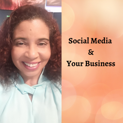 Social Media & Your Business