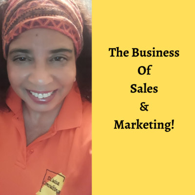 The Business of  Sales & Marketing