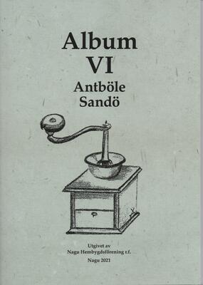 Album VI - Antböle och Sandö