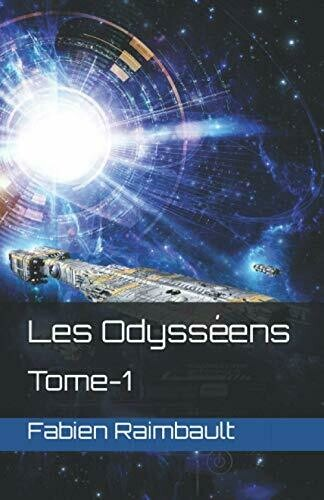 Les Odysséens - Tome 1