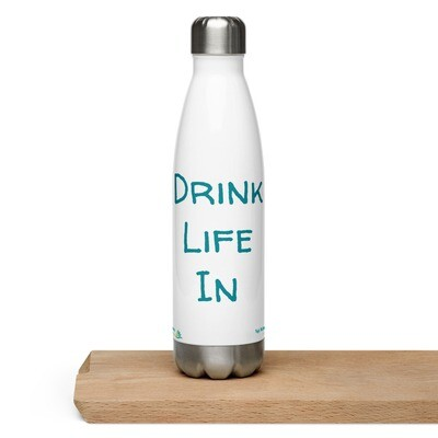 Drink Life In Water Bottle