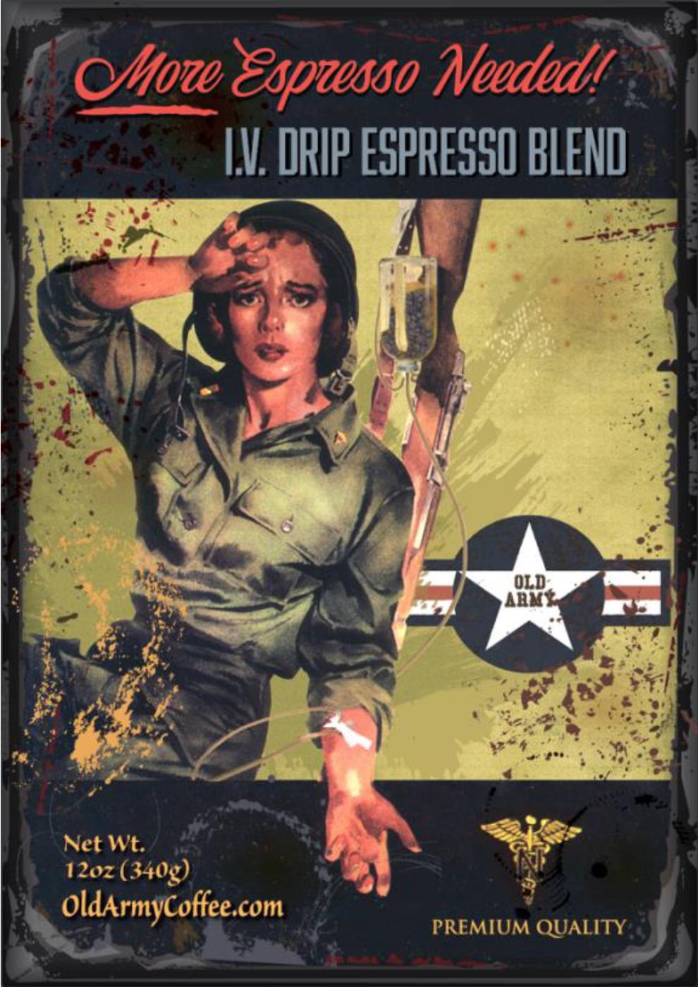 """Old Army Coffee """"I.V. Drip Espresso Blend"""""""