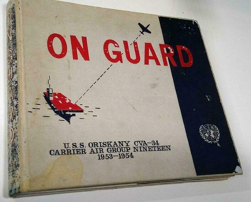 USS Oriskany Cruise Book 1953-54 with Hong Kong Insert