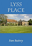 Lyss Place: Peace & Turmoil for the Gentry in Liss from 900AD