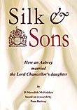 Silk & Sons – how an Aubrey married the Lord Chancellor's daughter