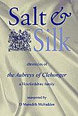 Salt & Silk - chronicles of the Aubreys of Clehonger