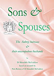 Sons & Spouses - the Aubrey heiresses & their unscrupulous husbands
