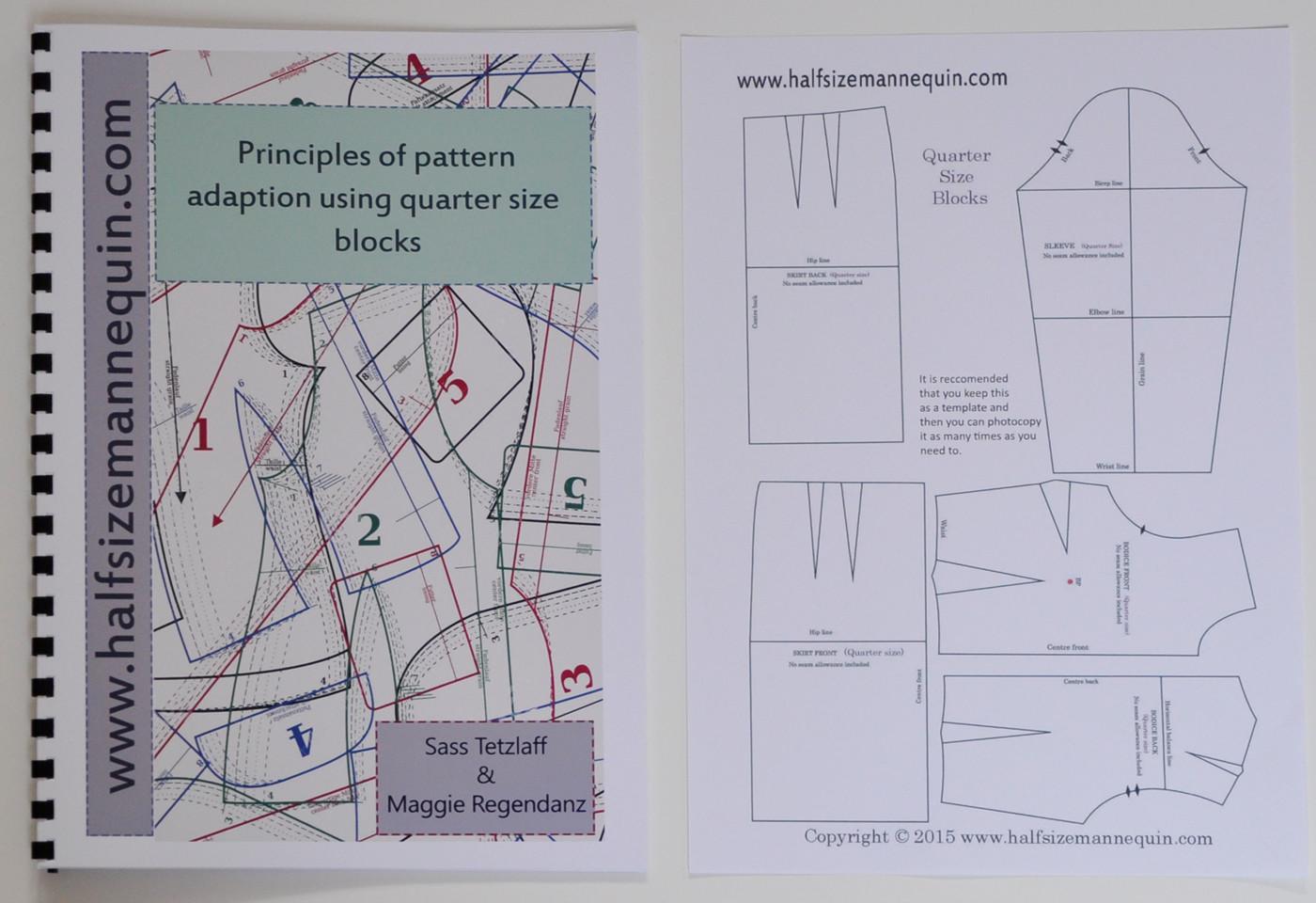 Principles of pattern adaptation using quarter size blocks booklet  (Including quarter size block templates)