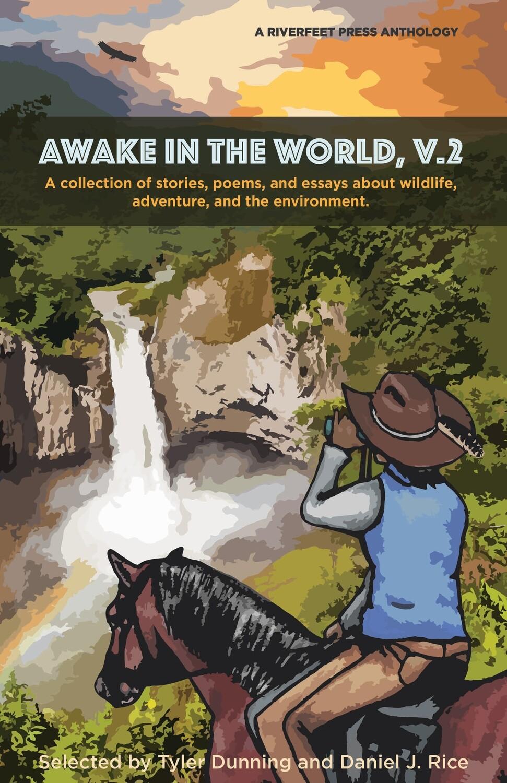 AWAKE IN THE WORLD, V.2