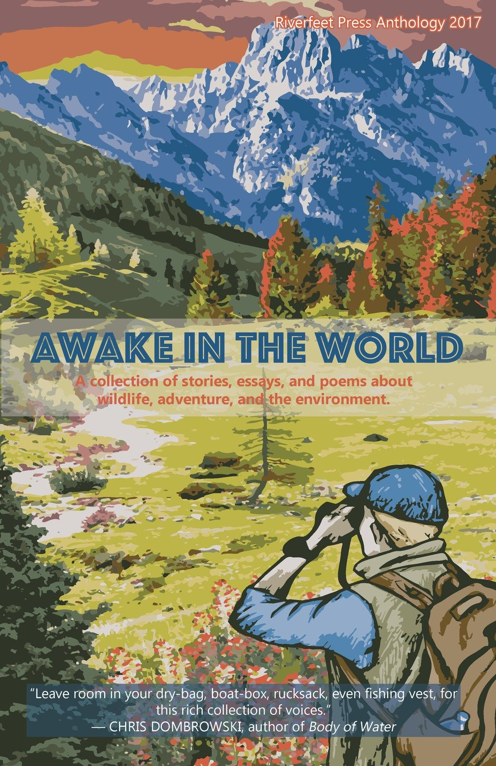 Awake in the World: Riverfeet Press Anthology
